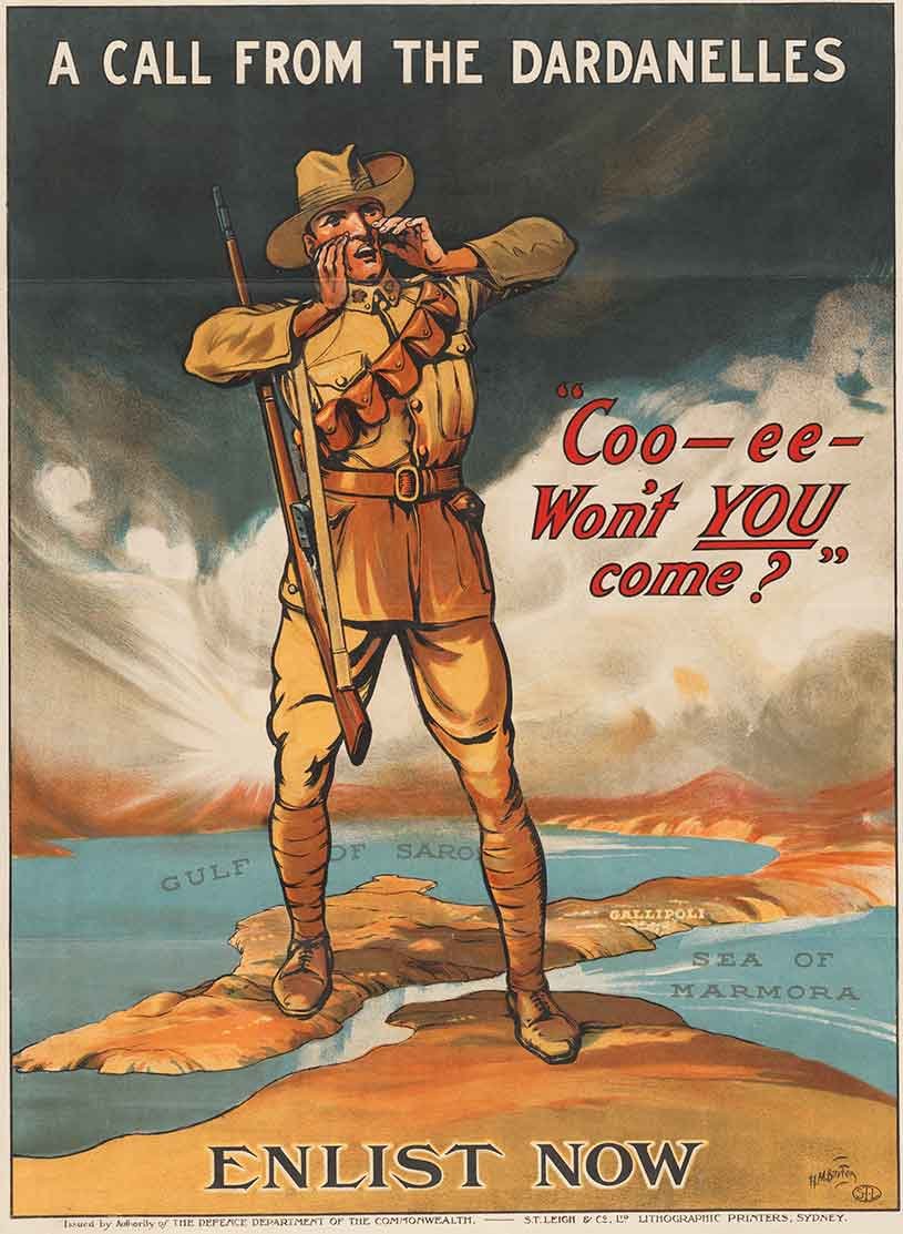 A call from the Dardanelles - 'Coo-ee - Won't YOU come' - Enlist now