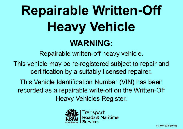 Example – repairable written-off heavy vehicle warning label