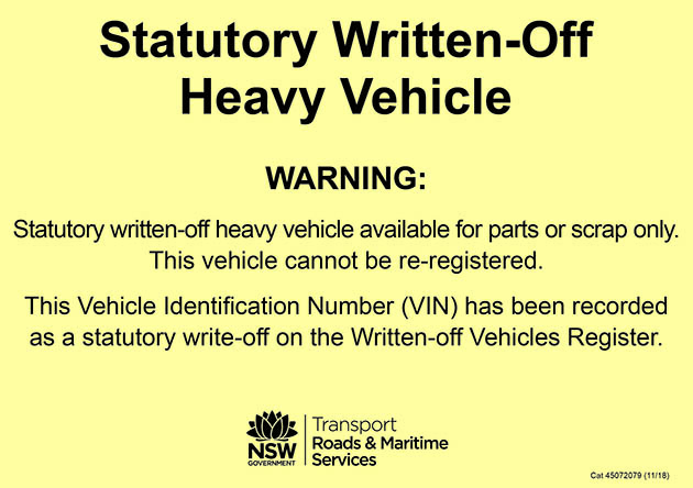 Example – statutory written-off heavy vehicle warning label