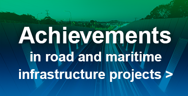 Achievements in road and maritime infrastructure projects