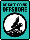 logo of a boat on a very big wave with blue background and text 'Be safe going offshore'