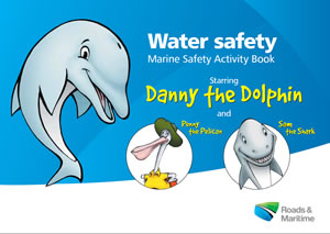 Cover of the marine safety activity book showing Danny the Dolphin, Penny the Pelican and Sam the Shark