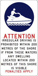 Warning sign - irregular driving is prohibited within 200 metres of the shore