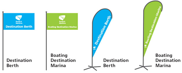 Boating Destinations signage: blue flag and banner for Destination Marinas, green flag and banner for Destination berth.