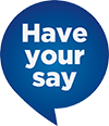 Your feedback is important to us, have your say.