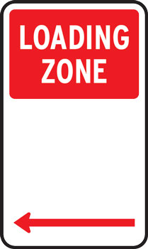 Loading zone parking sign