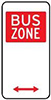 Example BUS ZONE sign, with white text on a red square, shown on a white sign with arrows indicating the direction of the zone.
