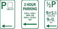 Three types of hourly parking signs. All parking signs have green text on a white background, with an arrow indicating the direction of the zone.