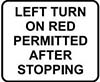 Sign showing 'LEFT TURN ON RED PERMITTED AFTER STOPPING'