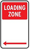 Example LOADING ZONE sign, with white text on a red square, shown on a white sign with arrows indicating the direction of the zone.