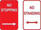 Examples of NO STOPPING and NO STANDING signs. NO STOPPING signs have white text on a red background. NO STANDING signs have red text on a white backg