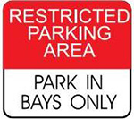 Examples of RESTRICTED PARKING AREA sign, which has white text on a red background and may have additional instructions in black text on a white backg