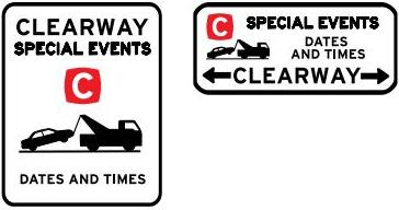 Examples of special event clearway signs, showing the details of the clearway in black text on a white background.
