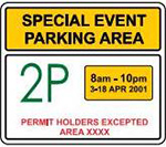 Example of a special event parking sign, showing hour restrictions between specified dates.
