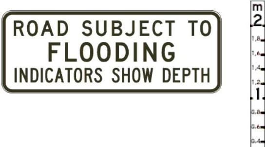 Left image is a sign advising drivers the road may be subject to floods. Right image is a sign showing the depth of floodwaters across the road.