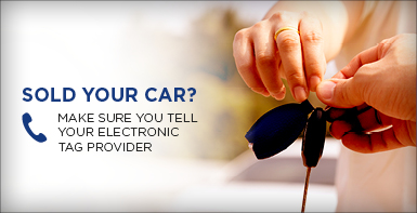 Sold your car? Make sure you tell your electronic tag provider.